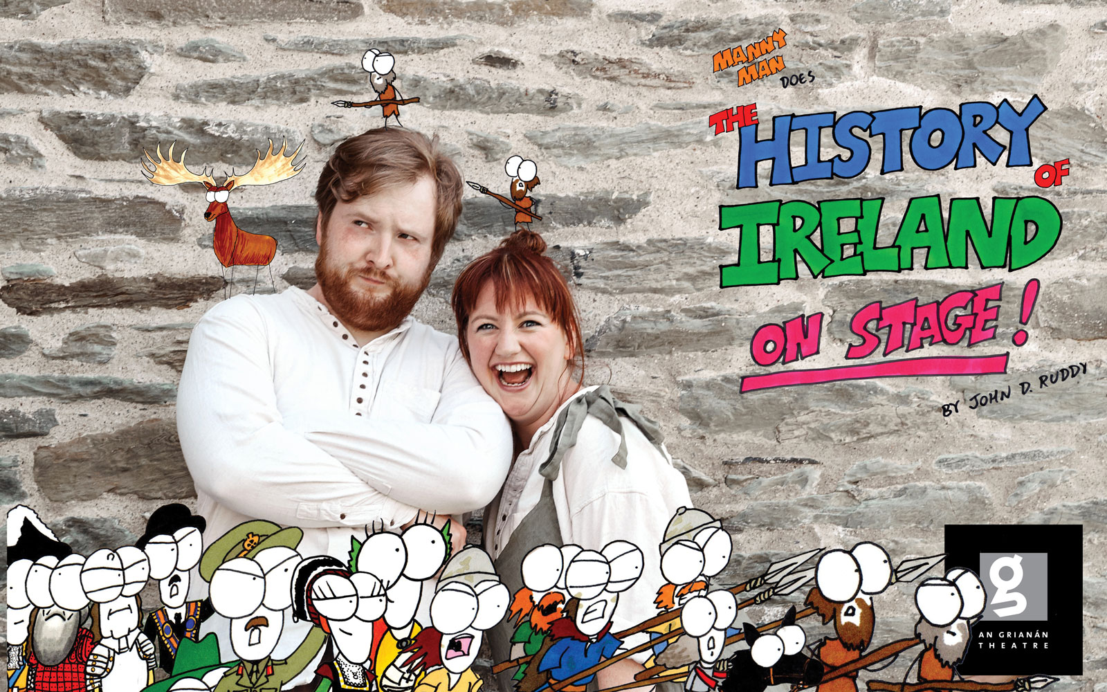 An Grianan Theatre presents John D Ruddy & Louise Conaghan in Manny Man Does the History of Ireland.