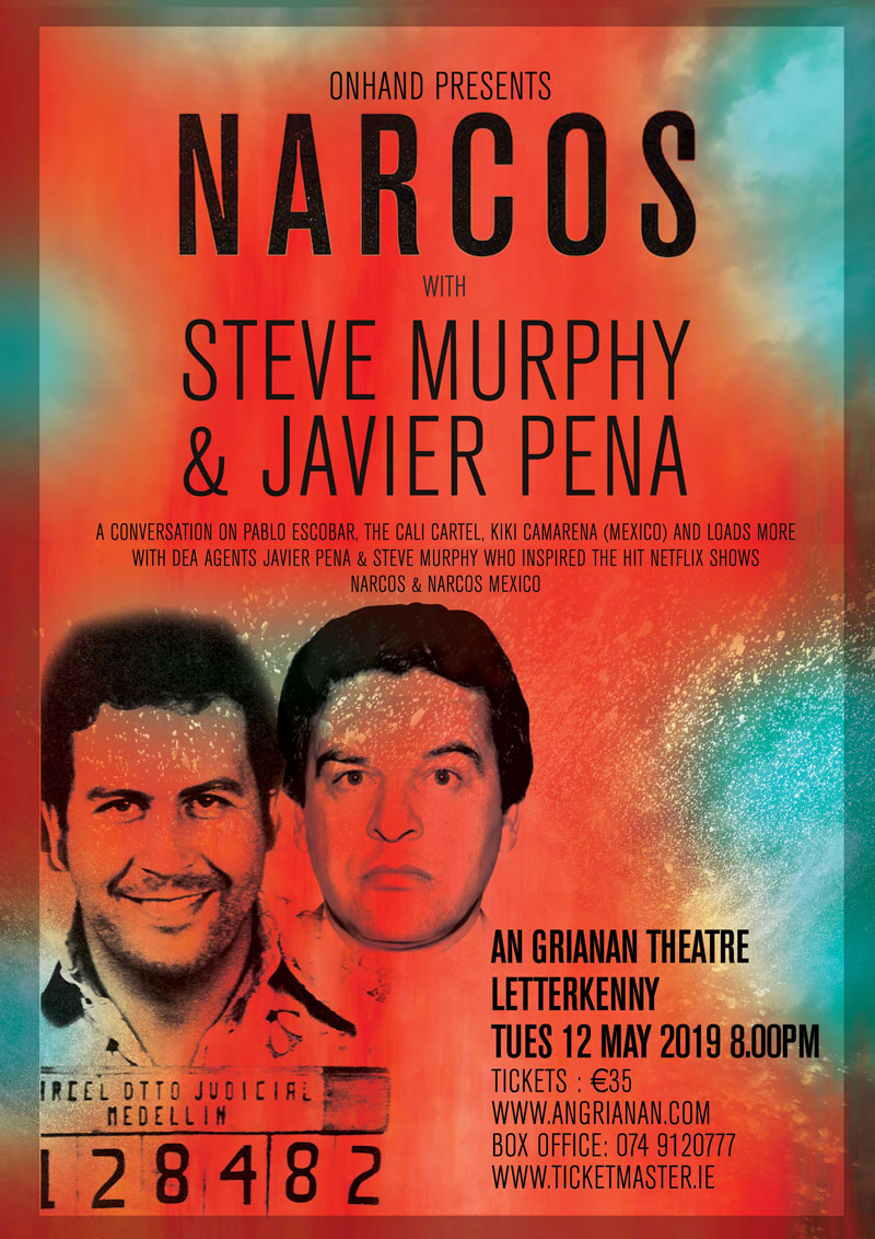 NARCOS - An evening of conversation on the capturing of Pablo Escobar, the Cali Cartel, Kiki Carmena (Mexico) and more with DEA (Drug Enforcement Administration) agents Javier Pena and Steve Murphy, the real life DEA AGENTS who inspired the hit NETFLIX show NARCOS.