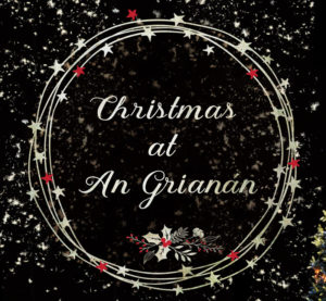 Christmas at An Grianan