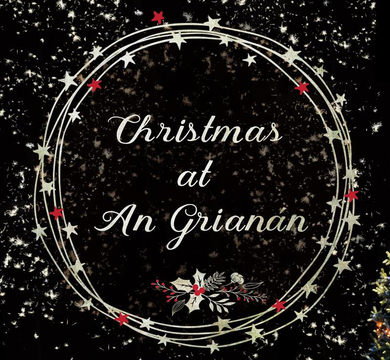 Christmas at An Grianan