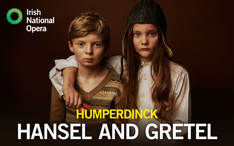 Irish National Opera, Theatre Lovett and the Abbey Theatre present Humperdinck's Hansel and Gretel