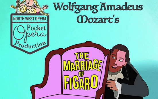 North West Opera - The Marriage of Figaro