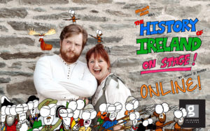 Manny Man Does the History of Ireland on Stage Online - streaming 19 to 25 October 2020