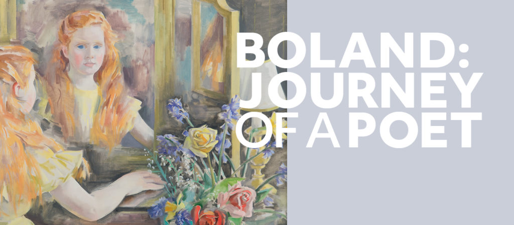 Title graphic for Druid Theatre's Boland: Journey of a Poet. Image features a painting of poet Eavan Boland as a child painted by her mother Frances Kellly.