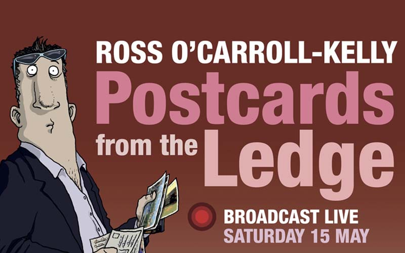Ross O'Carroll-Kelly in Postcards from the Ledge